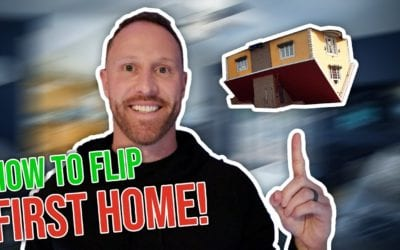 How To Flip Your First Home!