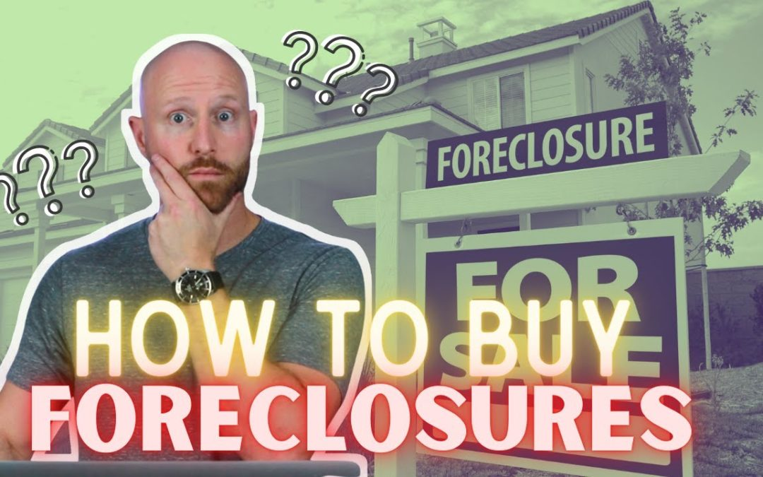 HOW Do You Buy Foreclosure Properties?