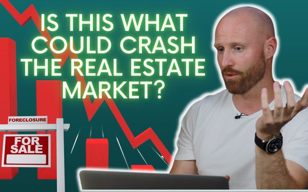 Is This What Will Crash The Real Estate Market?