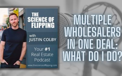 What To Do When There Are Multiple Wholesalers in One Deal