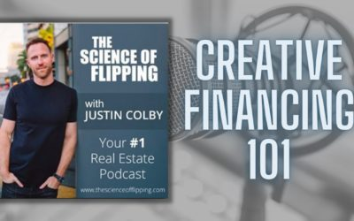 Real Estate Investing: Creative Financing 101